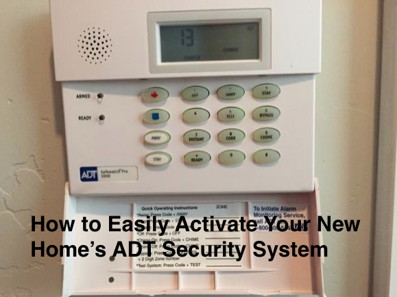 How to Easily Activate Your New Home's ADT Security System