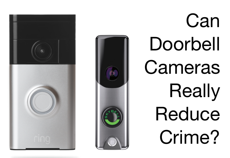 Doorbell Cameras Can Reduce Crime